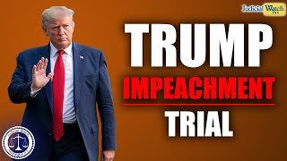 Senate Impeachment Trial of President Trump - Judicial Watch