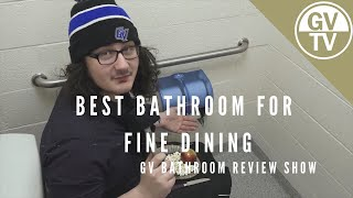 Best Bathroom for: Fine Dining | Grand Valley's Bathroom Review Show (Circa 1992)