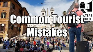 5 Tourist MISTAKES All 1st Time Tourists Make