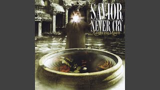 Provided to YouTube by CDBaby Savior Never Cry · Concerto Moon Savi...