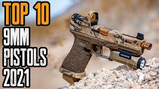TOP 10 BEST 9mm PISṪOLS 2021! TOP HANDGUNS 2021!