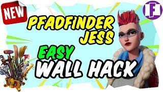 PFADFINDERIN JESS WALL HACK BUG - Fortnite Rette die Welt Guide Deutsch - Patch Update 6.0