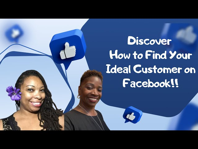 How To Find Your Ideal Customer on Facebook