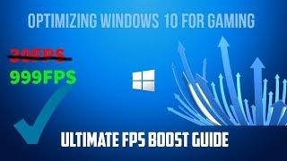 🎮OPTIMIZATION Win 10 for GAMING🎮 HUGE FPS BOOST GUIDE  fortnite fps fps fix fix lag better fps
