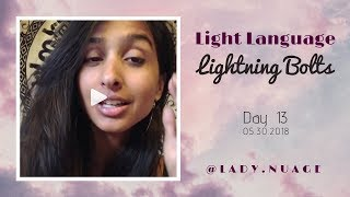 Light Language - Lady Nuage - Lightning Bolt #13