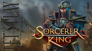 Let's Play Sorcerer King - Episode 1 - Gameplay Introduction [Campaign]