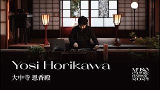Yosi Horikawa - Live at 大中寺 Daichuji / MUSO Culture Festival 2021