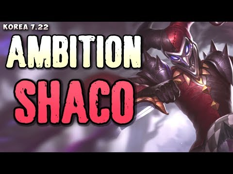 SSG Ambition plays Shaco jungle - Korean SoloQ patch 7.22