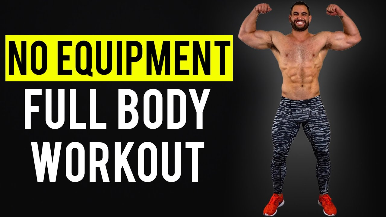 NO EQUIPMENT Full Body Workout At Home