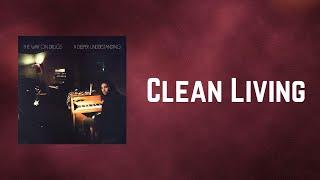 The War on Drugs - Clean Living (Lyrics)