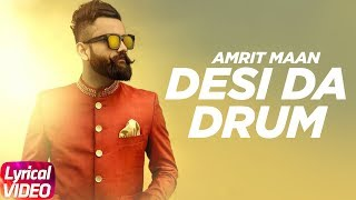 Desi Da Drum (Lyrical) | Amrit Maan | DJ Flow | Latest Punjabi Lyrical Song | Speed Records