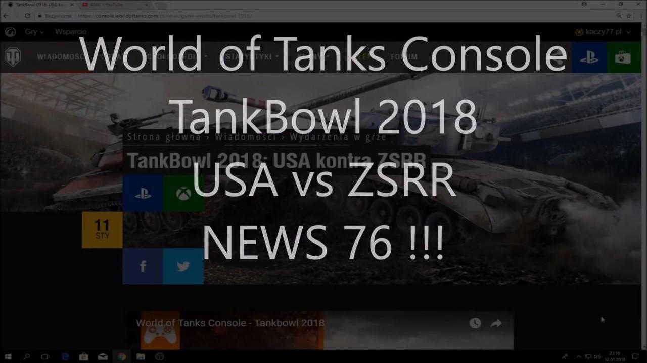 World of Tanks Console ! TankBowl 2018 ! USA vs USRR ! Do Wygrania Champion  M4 Sherman ! News 76 !!!
