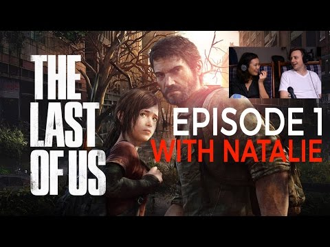 The Last of Us - With Natalie Tran - Episode 1
