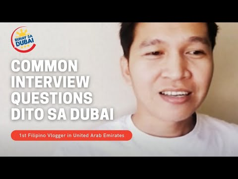 COMMON INTERVIEW QUESTIONS IN DUBAI (for Filipino only)