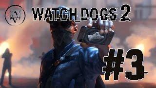 Watch Dogs 2 #3 Высокая цена. Развод Джина Карцани
