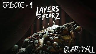 Layers of Fear 2 Ep.1 : L'Acteur - Quartzall.