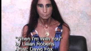 Gambar cover When I'm With You by Lillian Roberts.wmv