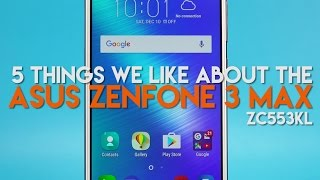 5 Things We Like About the 5.5-Inch ASUS ZenFone 3 Max