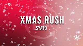 Syato - Xmas Rush (1 Hour Loop Music)