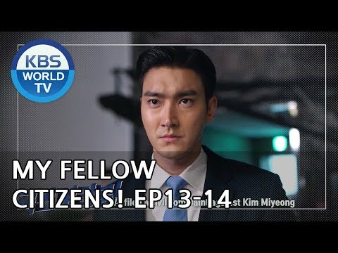 My Fellow Citizens! I 국민 여러분! Ep. 13-14 Preview