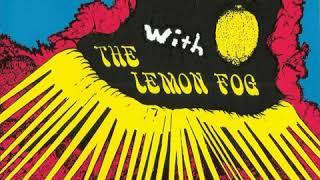 Lemon Fog - The Psychedelic Sound Of Summer  1967-68  (full album)