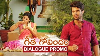 Geetha Govindam Movie Dialogue Promo 1 | Vijay Deverakonda, Rashmika, Parasuram