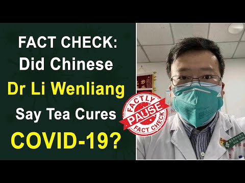 FACT CHECK: Did Chinese Dr Li Wenliang Say Tea Cures COVID-19? || Factly