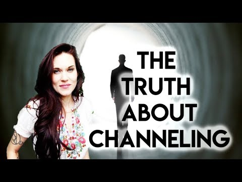 The Truth About Channels And Channeling