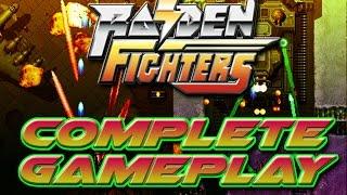"""SHMUPS Haven"" - Raiden Fighters - Complete Playthrough  (1080p HD 60fps)"