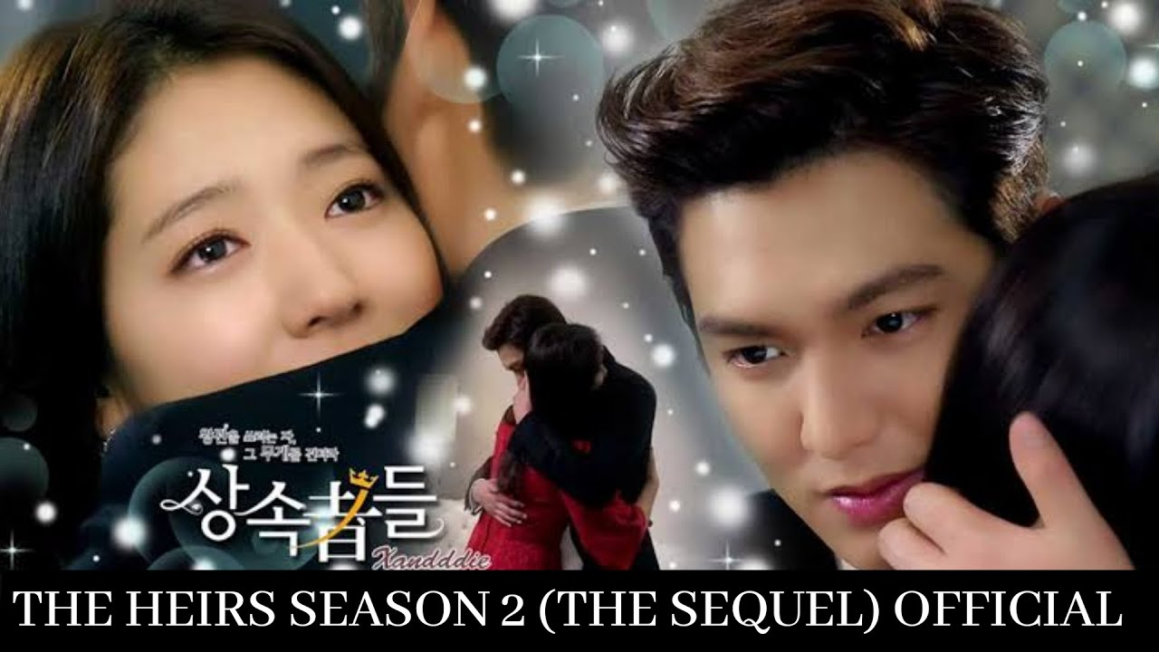 Download The Heirs Season 2 (The Sequel) Unofficial OST