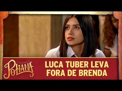Luca Tuber leva fora de Brenda | As Aventuras de Poliana