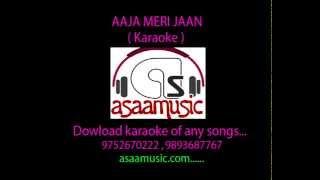 AAJA MERI JAAN karaoke by aaas music com