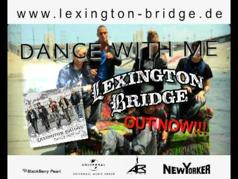 Lexington Bridge - Dance With Me OUT NOW (TVC)