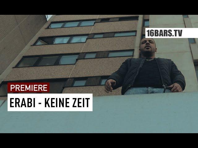 Erabi - Keine Zeit // prod. by Enaka (16BARS.TV PREMIERE)