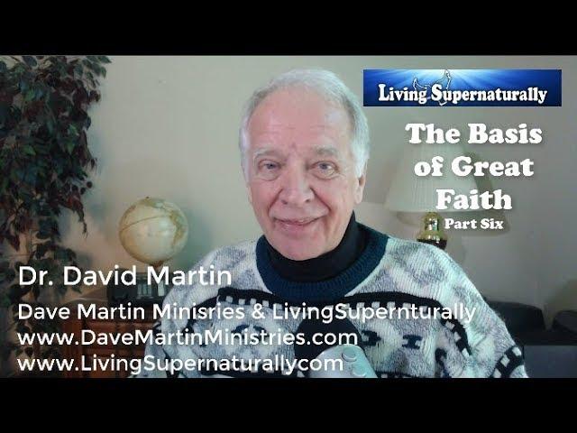 11-12-19 Basis of Great Faith Part 6