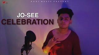 CELEBRATION :- JO-SEE   Psychic Beatz   aadi music, aditya thakur, new song, Aditya thakur new songs