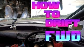 How to: 3 ways to drift FWD.