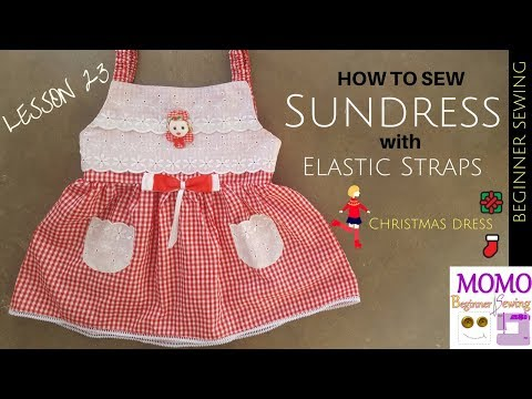 How to sew Sundress with Elastic straps  - Beginners Sewing Lesson 23