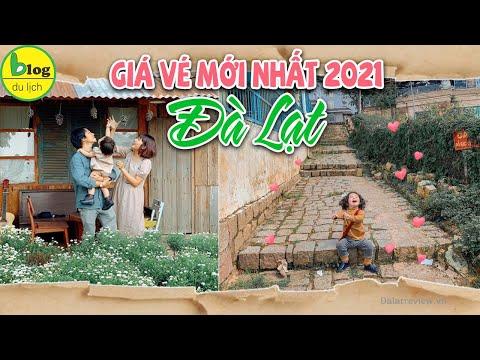 Giá vé địa điểm du lịch Đà Lạt - Da Lat price ticket 2020