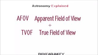 Amateur Astronomy Basics - FOV Field Of View This explains the idea...