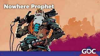 GDC plays Nowhere Prophet with Martin Nerurkar