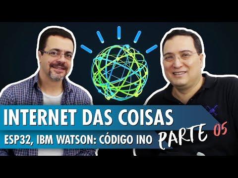 Internet das Coisas: ESP32, IBM Watson: Código INO – Parte 5