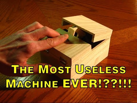 The Most Useless Machine EVER!??!!!