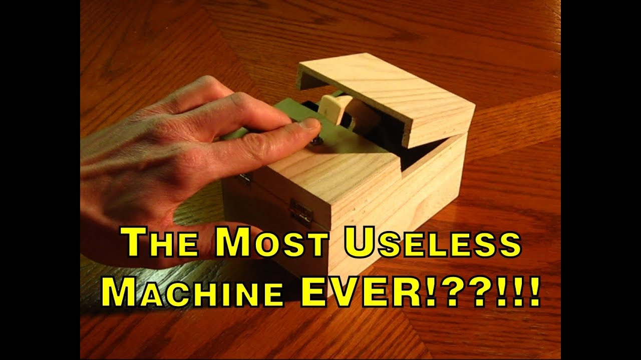 The Most Useless Machine Ever