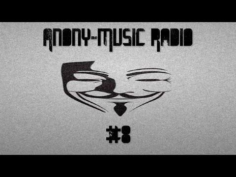 Anony-Music Radio #8