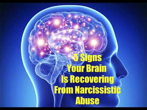 5 Signs Your Brain is Healing From Narcissistic Abuse