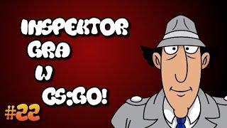 INSPEKTOR GADŻET GRA W CS:GO! - TROLL #22