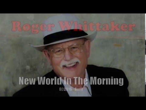 Roger Whittaker - New World In The Morning (Karaoke)