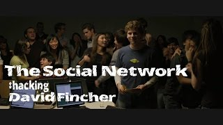 The Social Network : Hacking David Fincher
