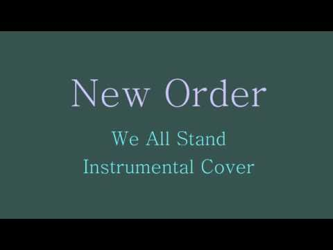 New Order - We All Stand - Instrumental Cover